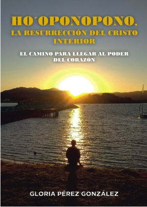 Libro HO'OPONOPONO la resurrección del Cristo interior